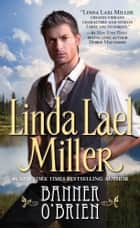 Banner O'Brien ebook by Linda Lael Miller