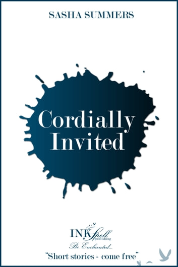 Cordially Invited ebook by Sasha Summers