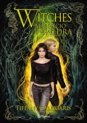 Witches 3. Maleficio de piedra ebook by Tiffany Calligaris