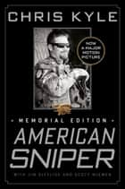 American Sniper ebook by Chris Kyle,Scott McEwen,Jim DeFelice