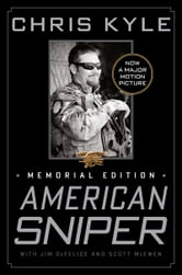 American Sniper - Memorial Edition ebook by Chris Kyle,Scott McEwen,Jim DeFelice
