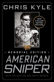 American Sniper - Memorial Edition ebook by Chris Kyle, Scott McEwen, Jim DeFelice