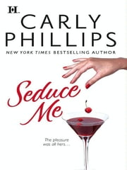 Seduce Me ebook by Carly Phillips