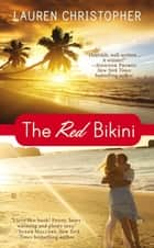 The Red Bikini ebook by Lauren Christopher