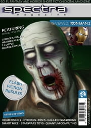Spectra Magazine - Issue 2 - Sci-fi, Fantasy and Horror Short Fiction ebook by Paul Andrews