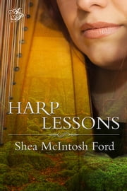 Harp Lessons ebook by Shea McIntosh Ford
