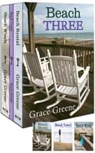 Beach Three ebook by Grace Greene