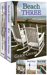 Beach Three - (Beach Rental, Beach Towel, Beach Winds) ebook by Grace Greene