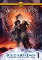 A casa de Hades ebook by Rick Riordan
