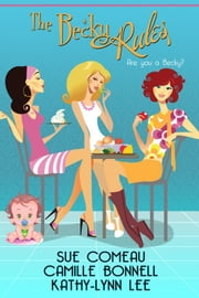 The Becky Rules ebook by Sue Comeau...