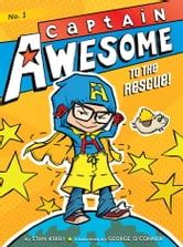 Captain Awesome to the Rescue! ebook by Stan Kirby