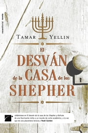 El desván de la casa de los Shepher ebook by Tamar Yellin