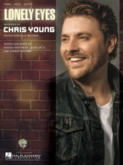 Lonely Eyes Sheet Music ebook by Chris Young