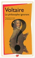 Le Philosophe ignorant ebook by Voltaire, Véronique Le Ru