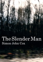 The Slender Man ebook by Simon John Cox