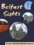 Belfast Sights (Mobi Sights) ebook by MobileReference