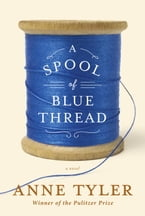 A Spool of Blue Thread, A novel