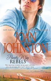Hawk's Way: Rebels: The Temporary Groom\The Virgin Groom - The Temporary Groom\The Virgin Groom ebook by Joan Johnston