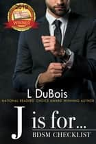 J is for... ebook by L DuBois