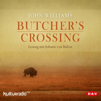 Butcher's Crossing audiobook by John Williams