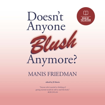 Doesnt Anyone Blush Anymore audiobook by Manis Friedman
