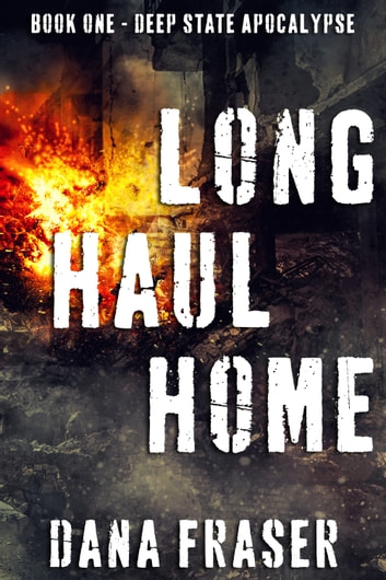 Long Haul Home ebook by Dana Fraser,Christa Wick