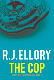The Cop ebook by R. J. Ellory
