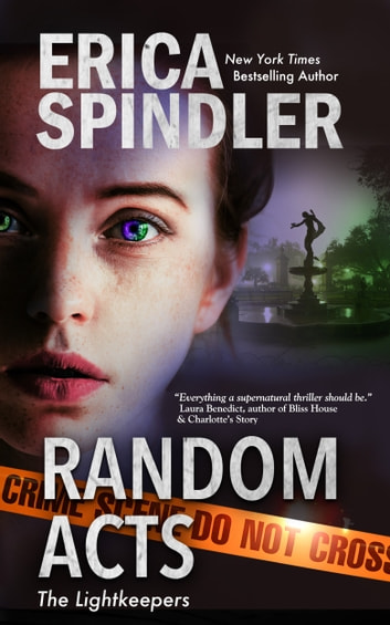 Random Acts - Prequel to the Lightkeepers Series ebook by Erica Spindler