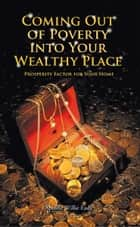 Coming Out of Poverty into Your Wealthy Place ebook by Apostle Willie Eady