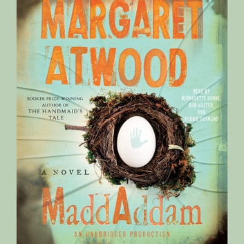 MaddAddam - A Novel audiobook by Margaret Atwood