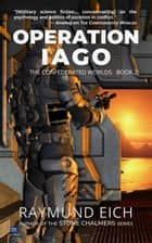 Operation Iago ebook by Raymund Eich