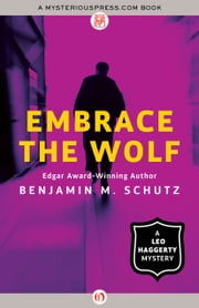 Embrace the Wolf ebook by Benjamin M. Schutz