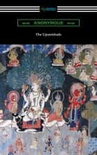 The Upanishads (Translated with Annotations by F. Max Muller) ebook by Anonymous