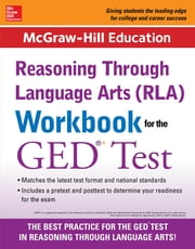 McGraw-Hill Education RLA Workbook for the GED Test ebook by McGraw-Hill Education Editors