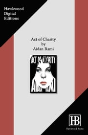 Act of Charity ebook by Aidan Rami