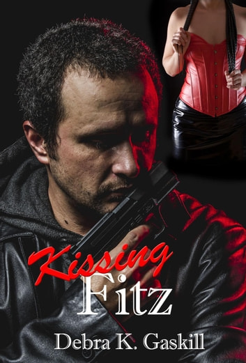 Kissing Fitz - Niccolo Fitzhugh Series, #1 ebook by Debra Gaskill