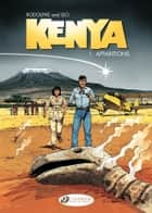 Kenya - Volume 1 - Apparitions eBook by Rodolphe, Leo
