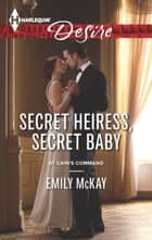Secret Heiress, Secret Baby ebook by Emily McKay