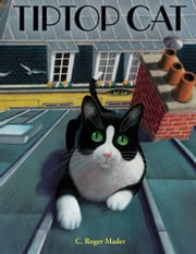 Tiptop Cat ebook by Roger Mader