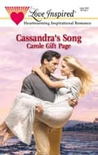 Cassandra's Song ebook by Carole Gift Page