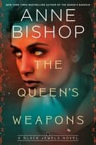 The Queen's Weapons ebook by