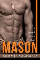 MASON ebook by Kemmie Michaels