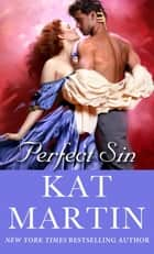 Perfect Sin ebook by Kat Martin