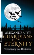 Guardians of Eternity - Verlockung der Düsternis ebook by Alexandra Ivy, Kim Kerry