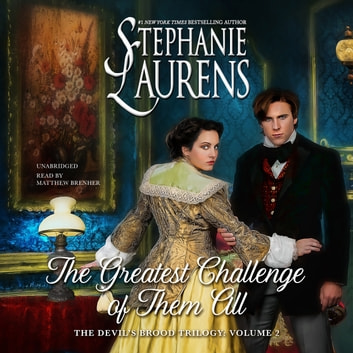 The Greatest Challenge of Them All audiobook by Stephanie Laurens