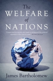The Welfare of Nations ebook by James Bartholomew