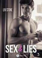 Sex & lies - Vol. 3 eBook by Liv Stone