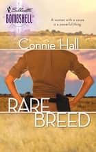 Rare Breed ebook by Connie Hall