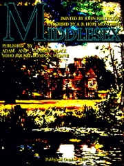 Middlesex (Illustrations) ebook by Ascott Robert Hope Moncrieff,John Fulleylove