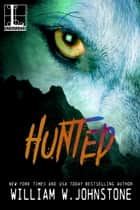 Hunted ebook by William W. Johnstone